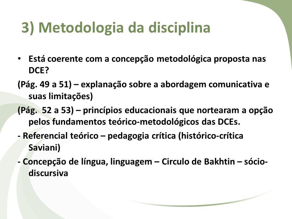 3) Metodologia da disciplina