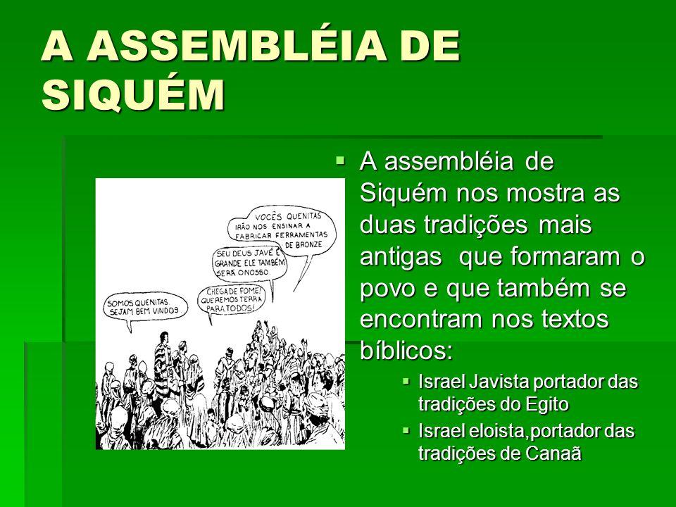 A ASSEMBLÉIA DE SIQUÉM