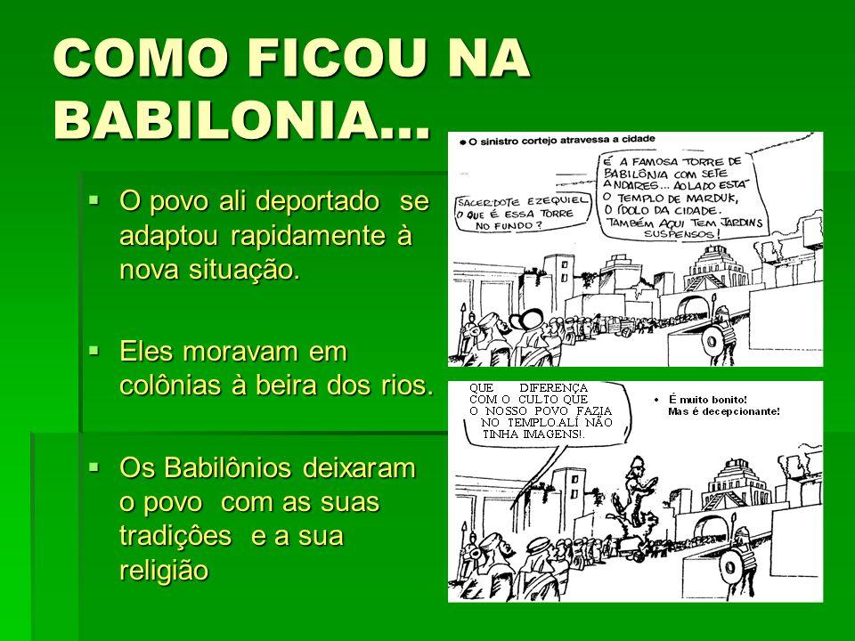 COMO FICOU NA BABILONIA...