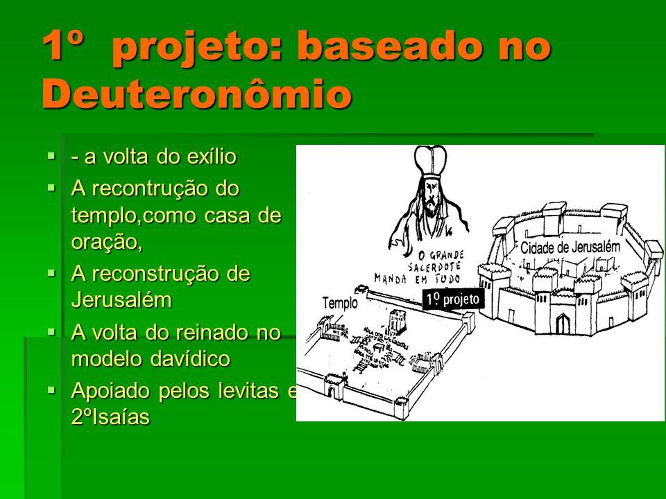 1º projeto: baseado no Deuteronômio