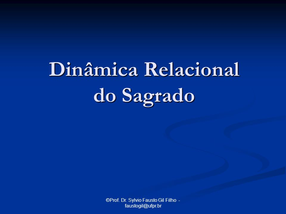 Dinâmica Relacional do Sagrado