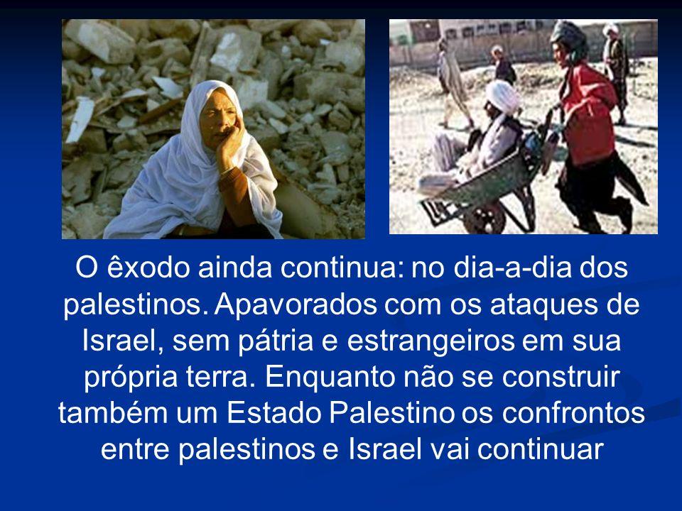 O êxodo ainda continua: no dia-a-dia dos palestinos