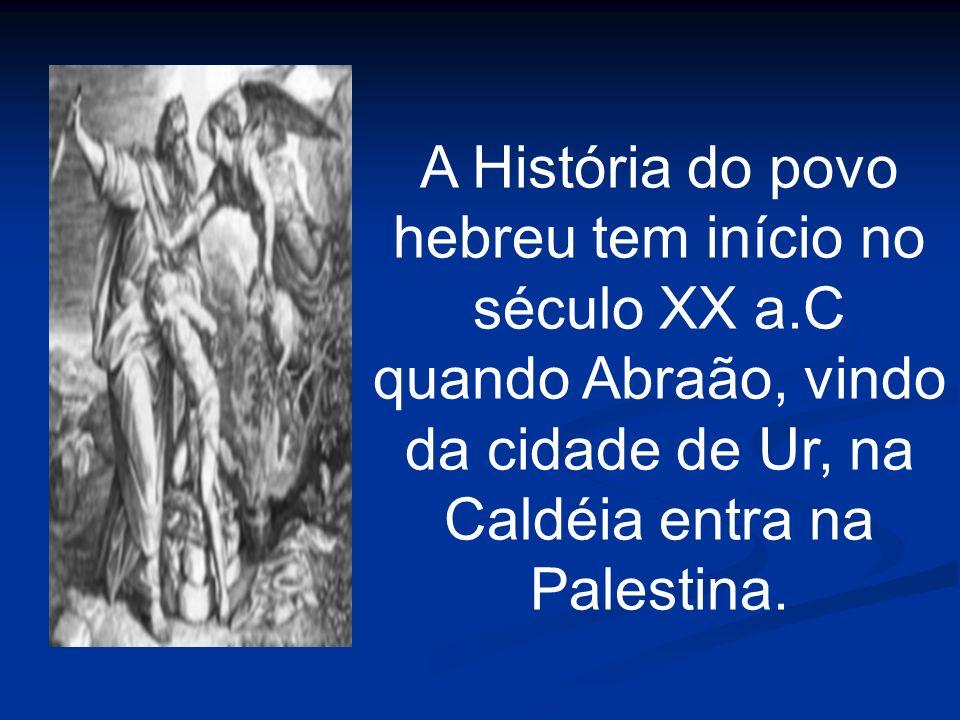 A História do povo hebreu tem início no século XX a