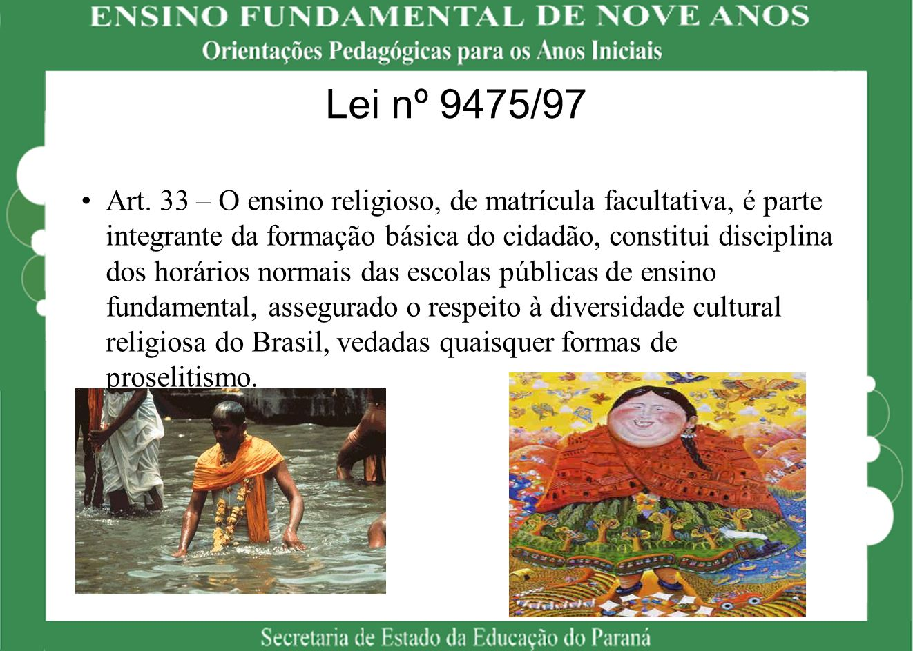 Lei nº 9475/97