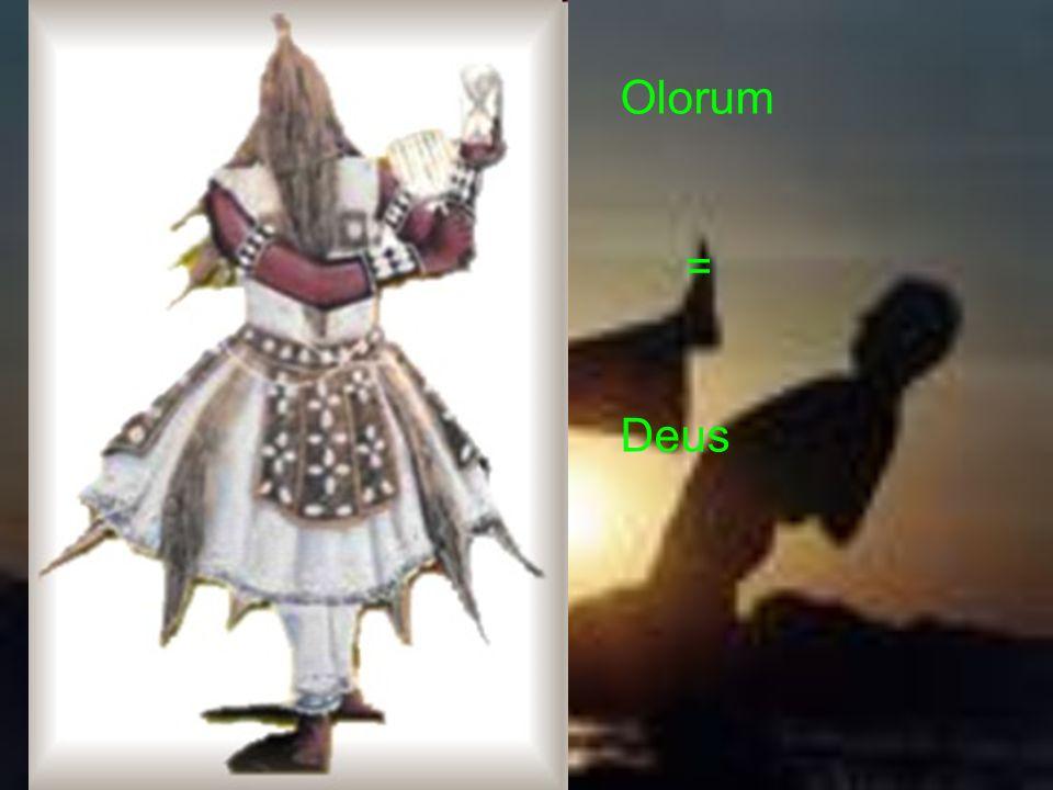 Olorum = Deus
