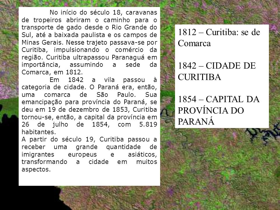 1812 – Curitiba: se de Comarca