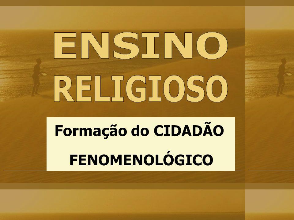 Formação do CIDADÃO FENOMENOLÓGICO