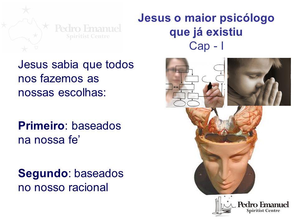 Jesus o maior psicólogo que já existiu Cap - I