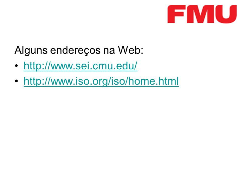 Alguns endereços na Web: