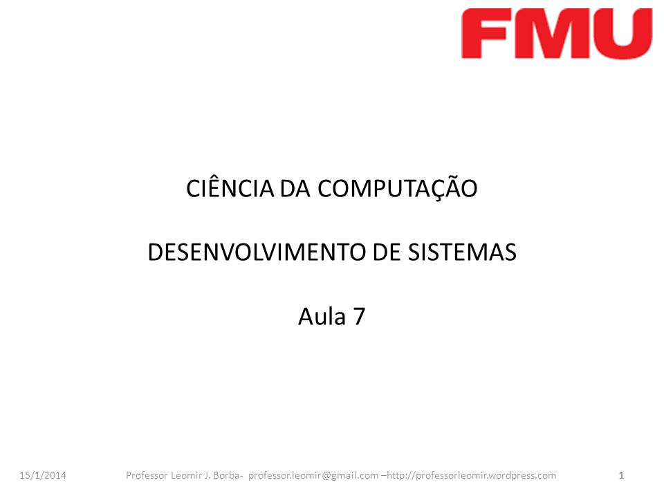 CIÊNCIA DA COMPUTAÇÃO DESENVOLVIMENTO DE SISTEMAS Aula 7