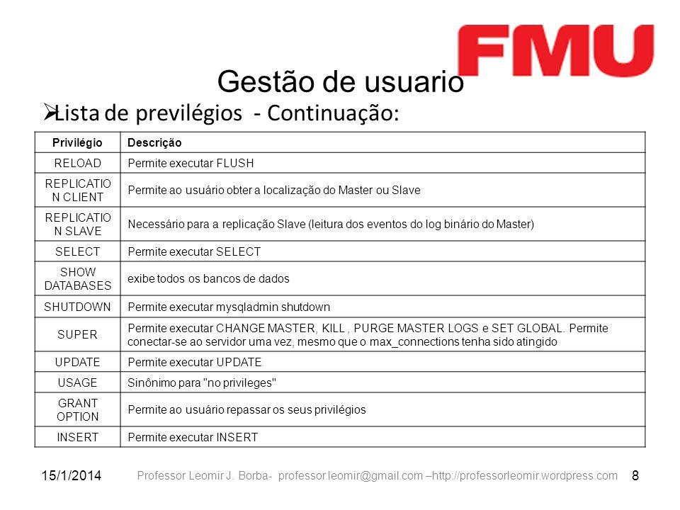 Gestão de usuario Lista de previlégios - Continuação: 25/03/2017 8
