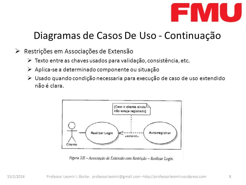 Diagramas de Casos De Uso - Continuação