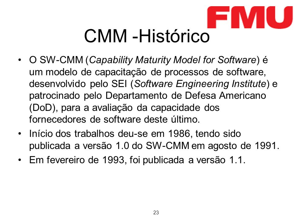 CMM -Histórico