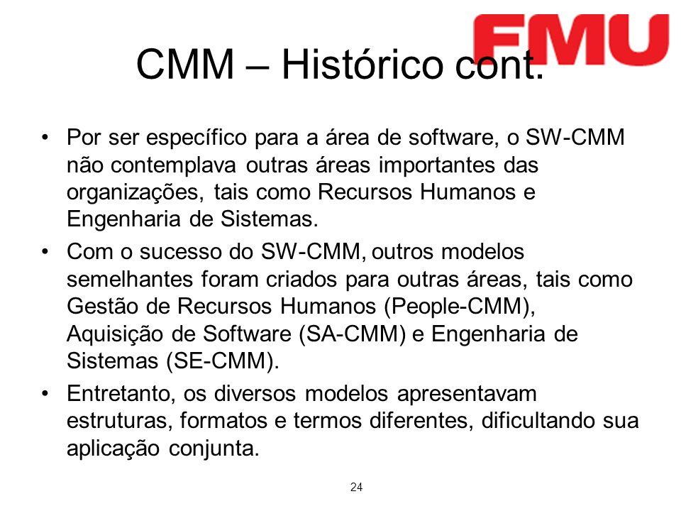 CMM – Histórico cont.