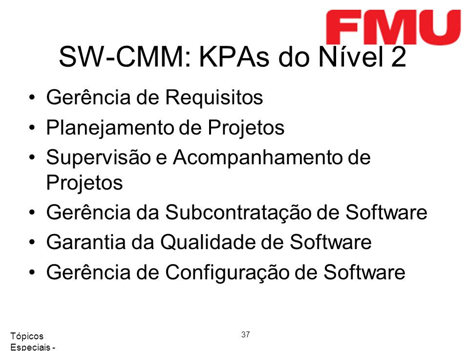 SW-CMM: KPAs do Nível 2 Gerência de Requisitos