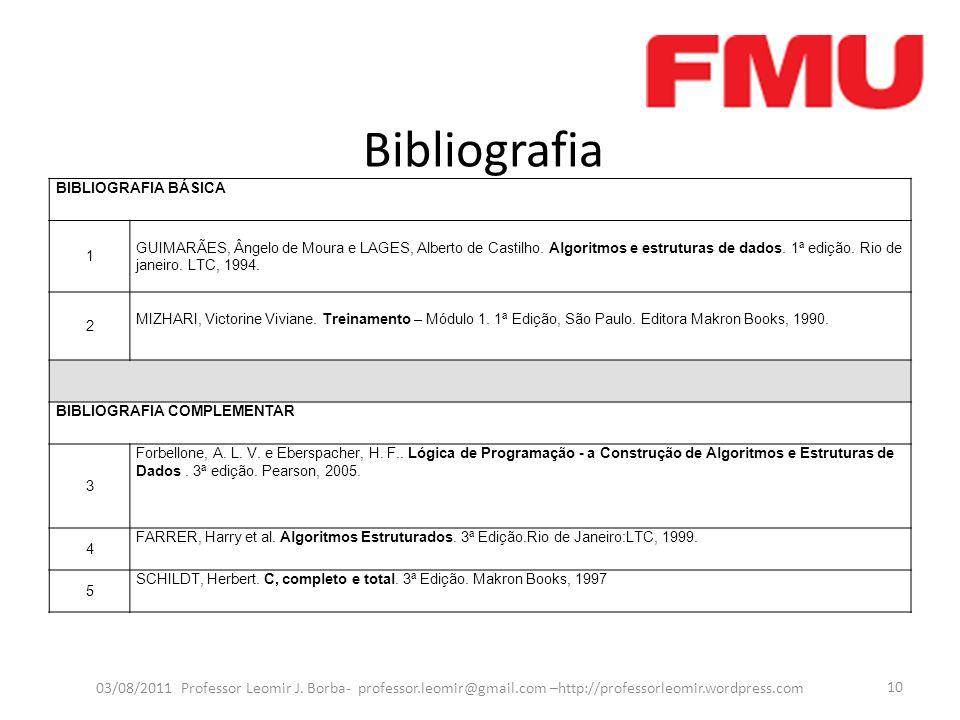 Bibliografia BIBLIOGRAFIA BÁSICA. 1.