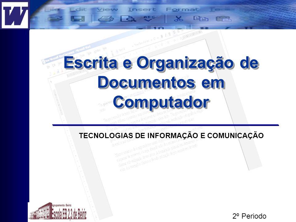 Escrita e Organização de Documentos em Computador