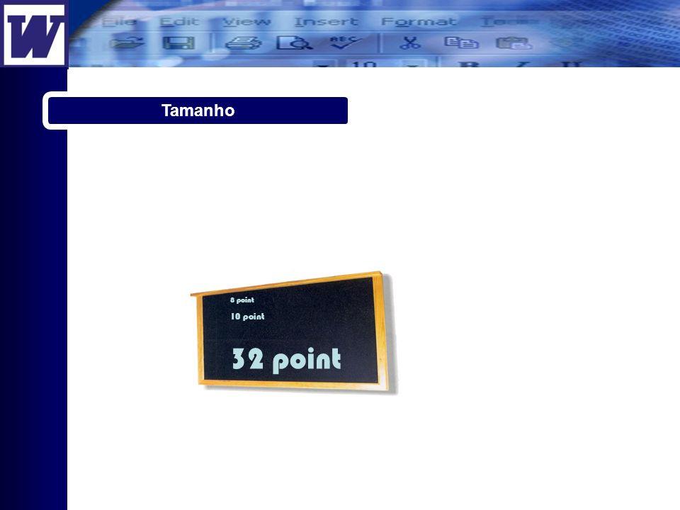 Tamanho 8 point 10 point 32 point