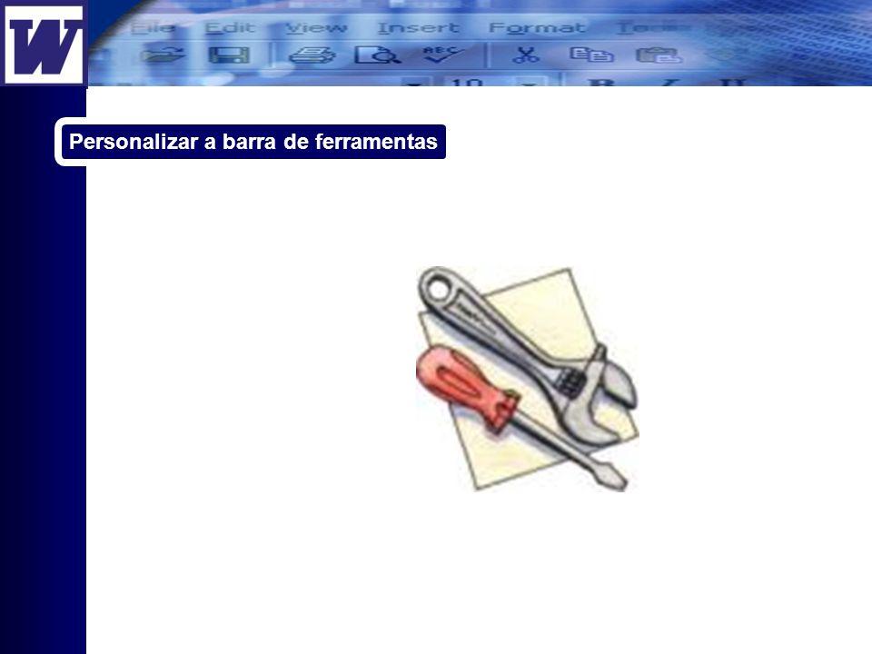 Personalizar a barra de ferramentas