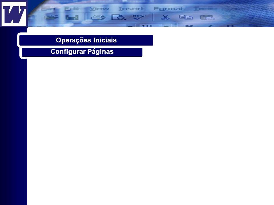 Operações Iniciais Configurar Páginas