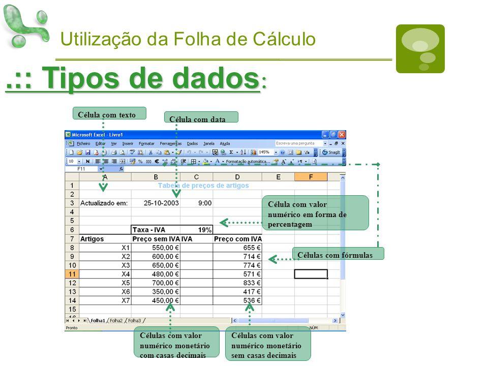 .:: Tipos de dados: Utilização da Folha de Cálculo Célula com texto