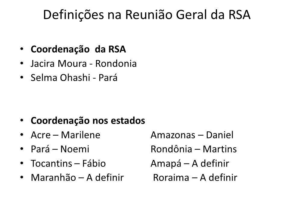 Definições na Reunião Geral da RSA