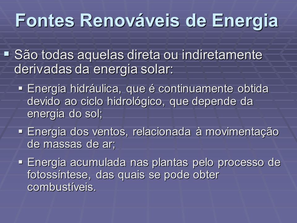 Fontes Renováveis de Energia