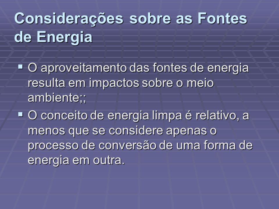 Considerações sobre as Fontes de Energia