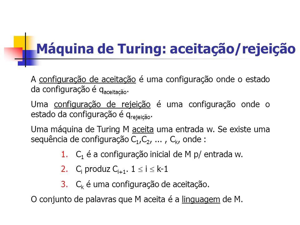 Máquina de Turing: aceitação/rejeição