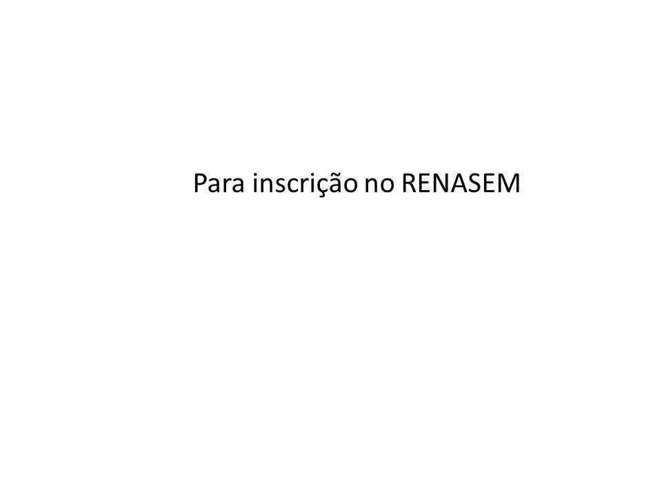 Para inscrição no RENASEM