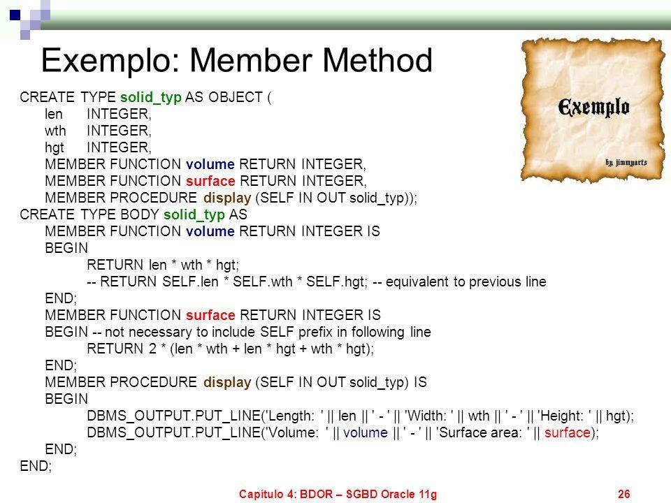 Exemplo: Member Method