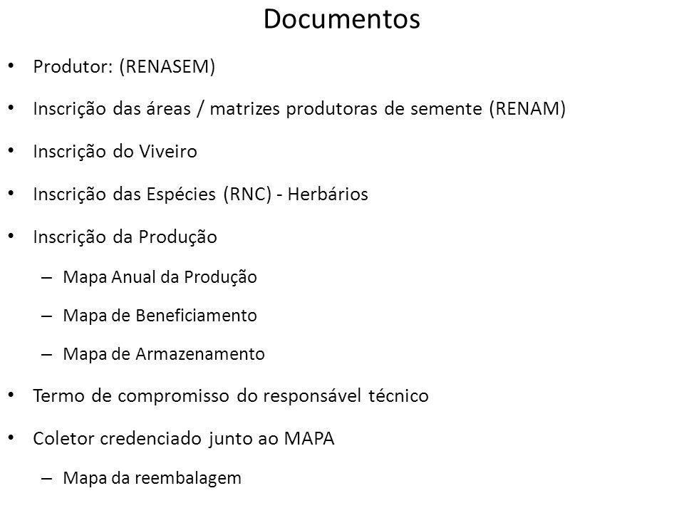 Documentos Produtor: (RENASEM)