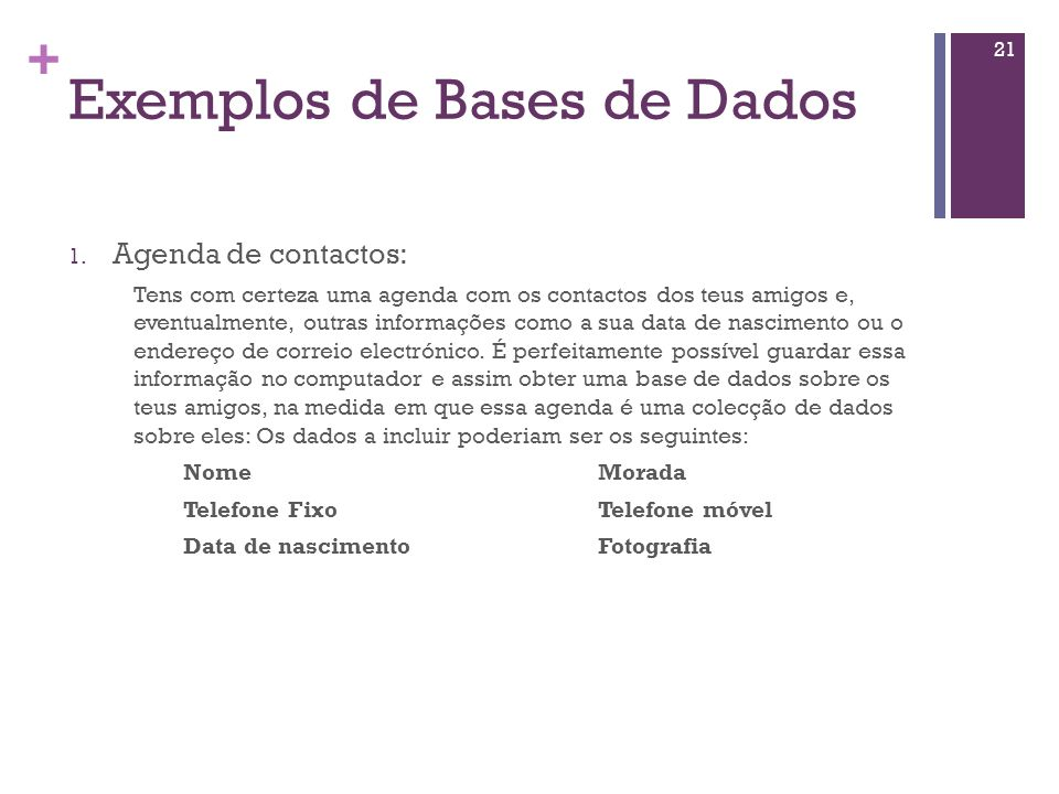 Exemplos de Bases de Dados