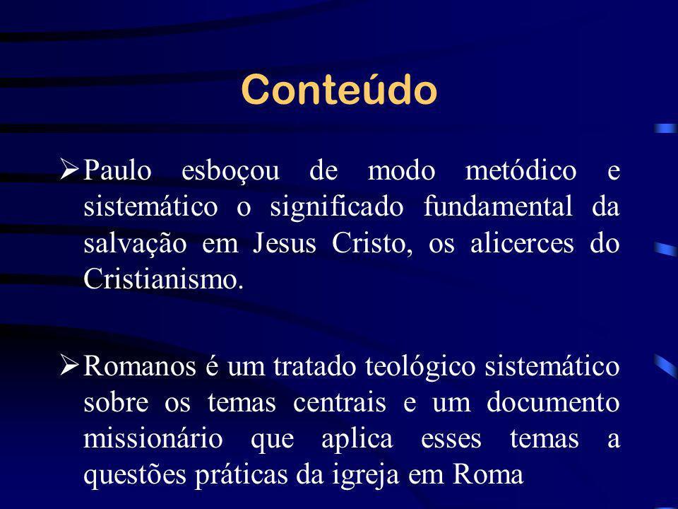 Conteúdo Paulo esboçou de modo metódico e sistemático o significado fundamental da salvação em Jesus Cristo, os alicerces do Cristianismo.