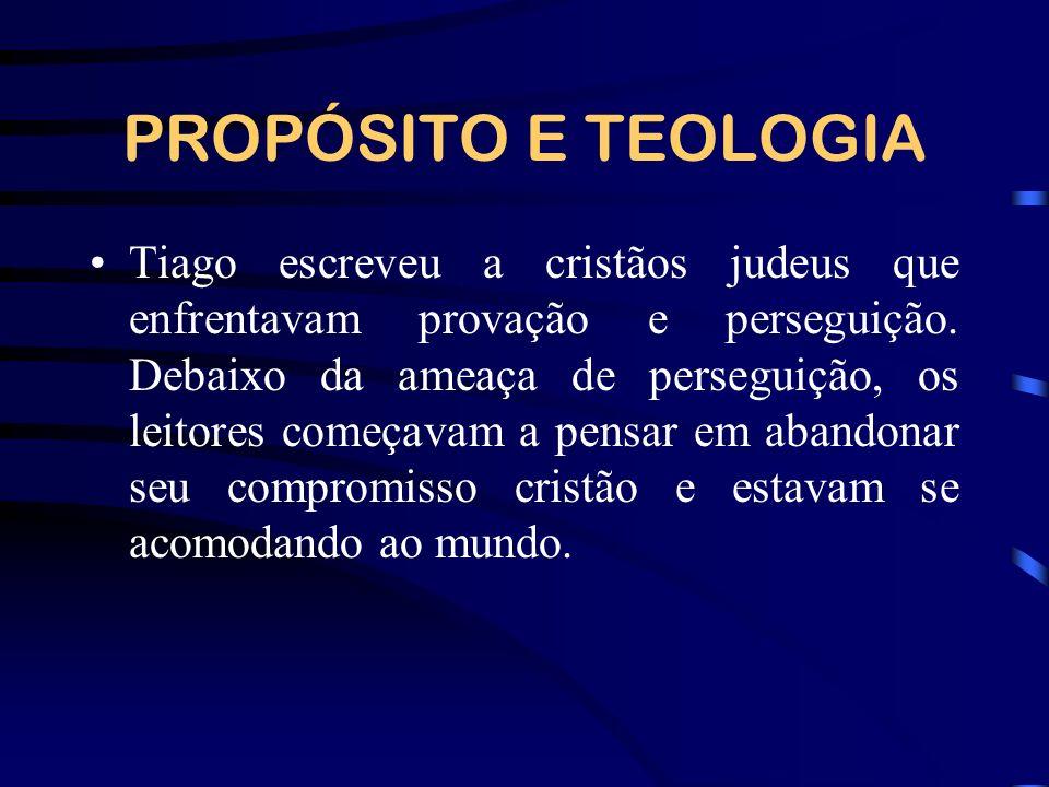 PROPÓSITO E TEOLOGIA