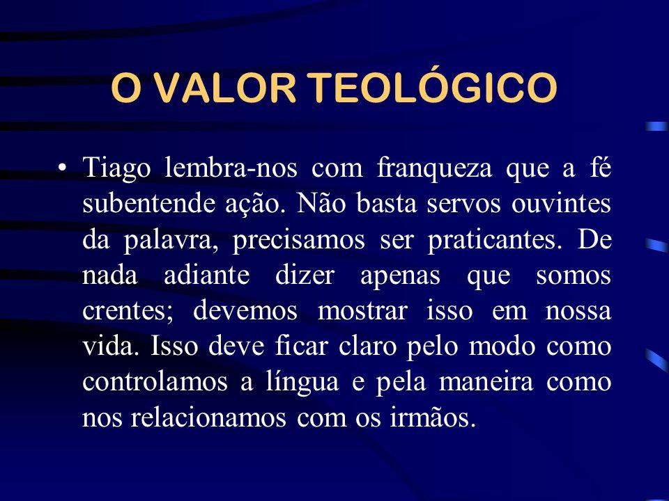 O VALOR TEOLÓGICO