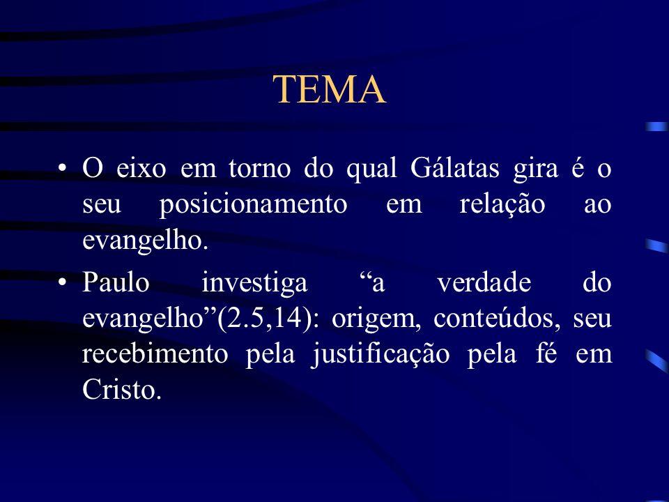 TEMA O eixo em torno do qual Gálatas gira é o seu posicionamento em relação ao evangelho.