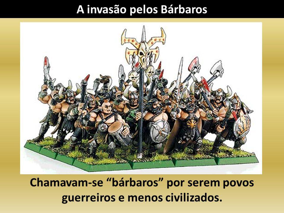 A invasão pelos Bárbaros
