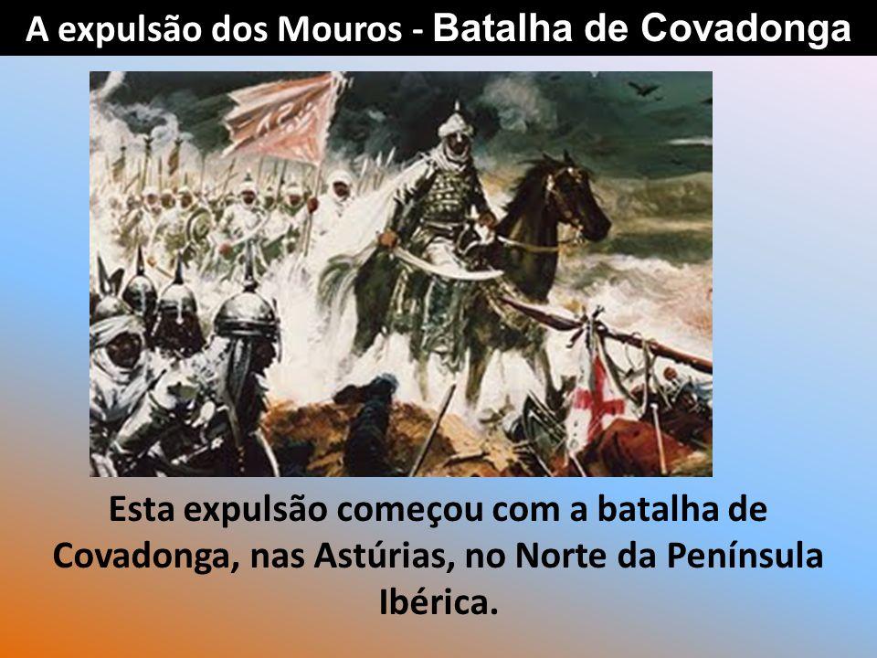 A expulsão dos Mouros - Batalha de Covadonga