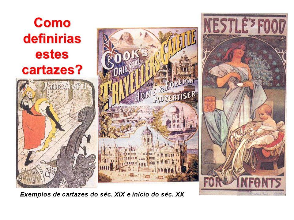 Exemplos de cartazes do séc. XIX e início do séc. XX