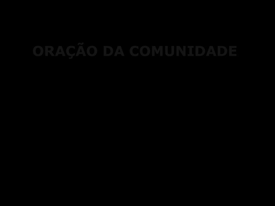 ORAÇÃO DA COMUNIDADE