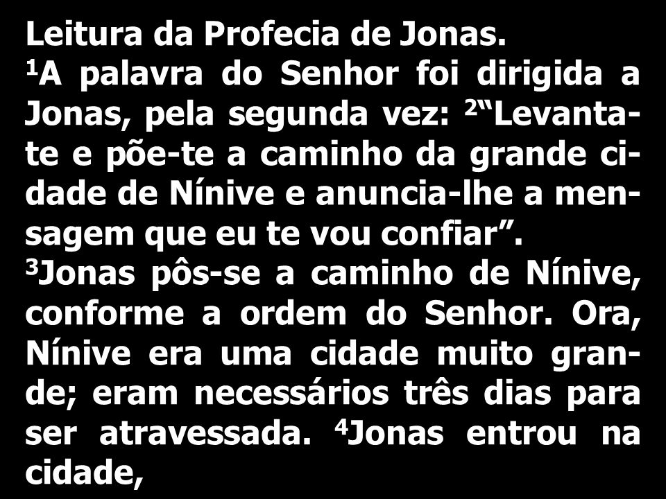 Leitura da Profecia de Jonas.