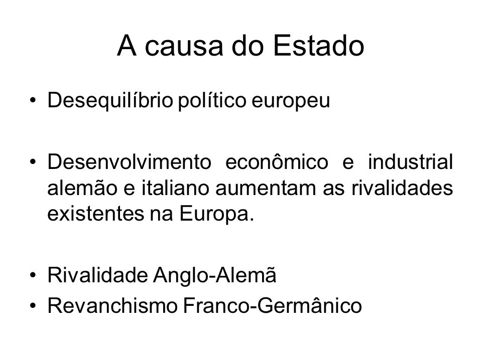 A causa do Estado Desequilíbrio político europeu