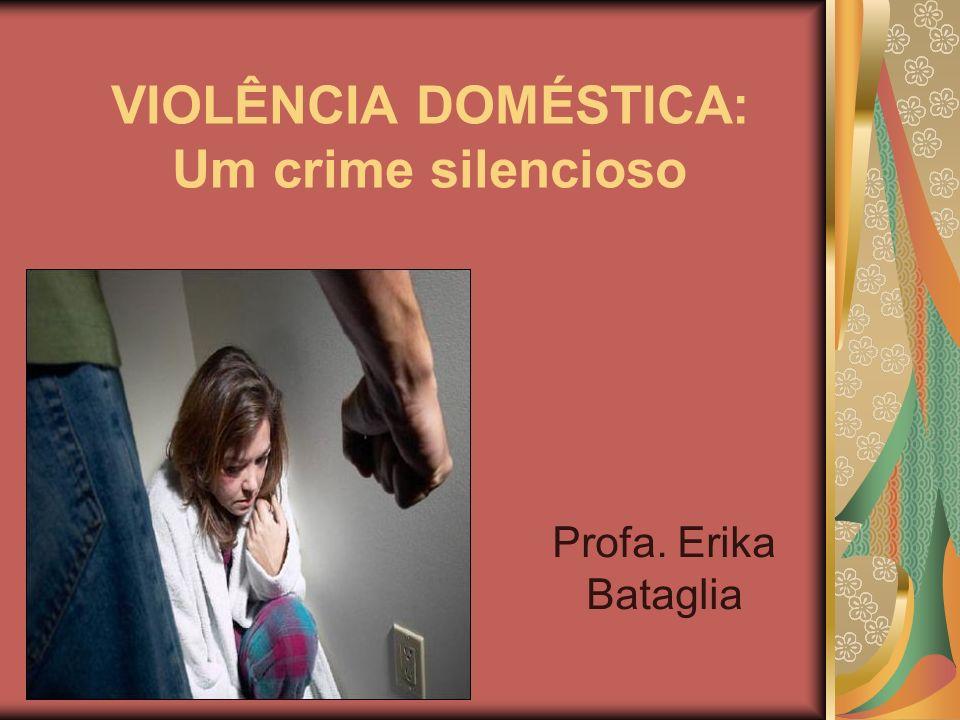 VIOLÊNCIA DOMÉSTICA: Um crime silencioso