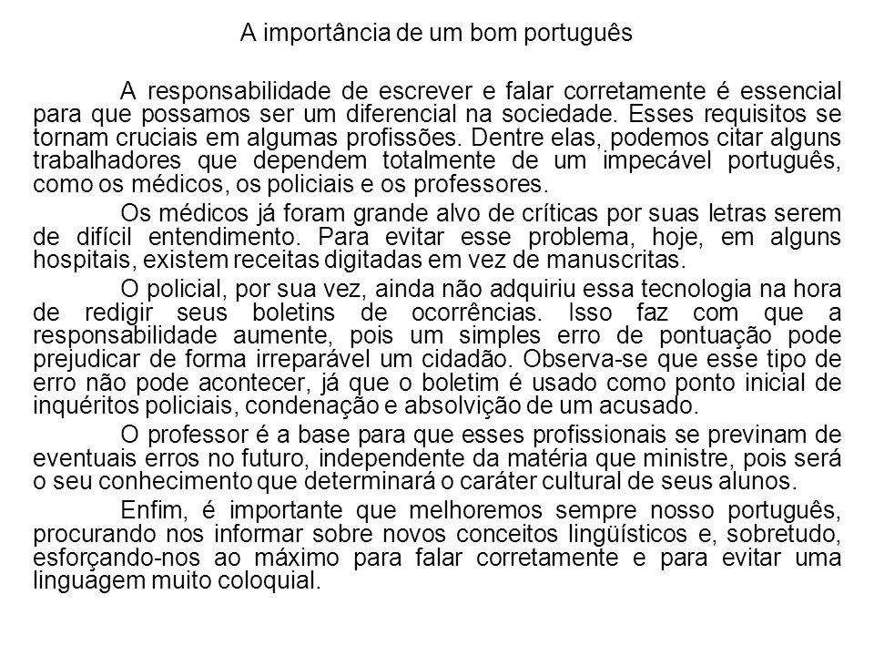 A importância de um bom português