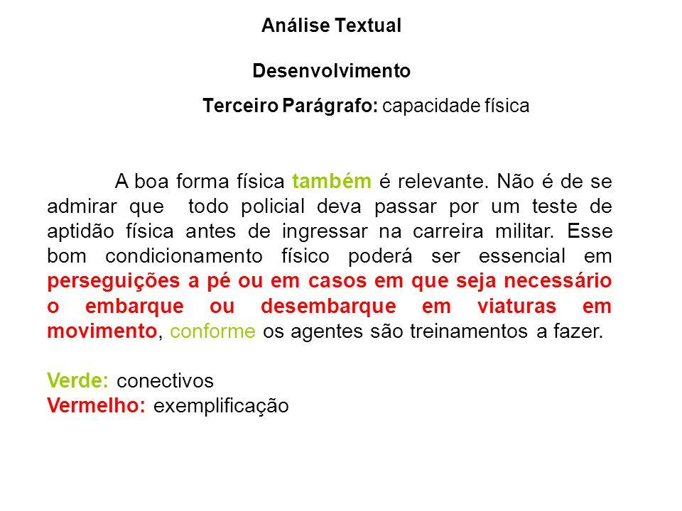 Análise Textual Desenvolvimento Terceiro Parágrafo: capacidade física
