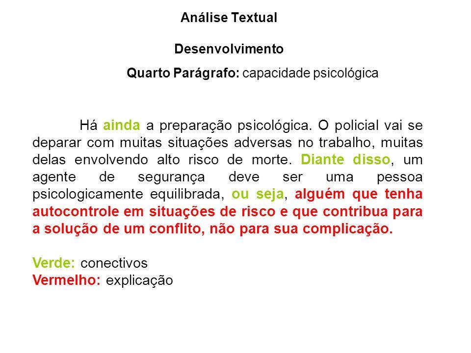 Quarto Parágrafo: capacidade psicológica