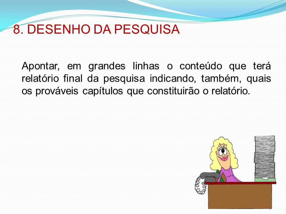 8. DESENHO DA PESQUISA