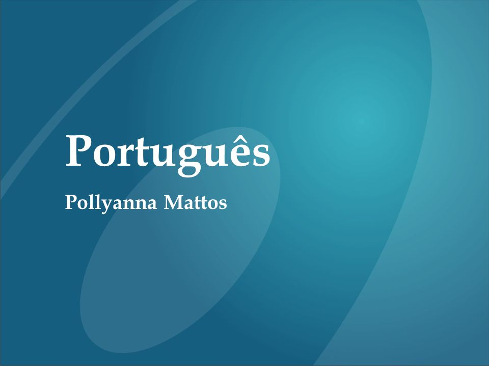 Português Pollyanna Mattos