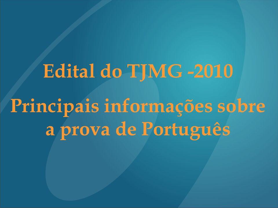 Principais informações sobre a prova de Português